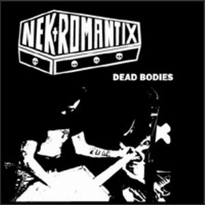 Nekromantix - Dead Bodies