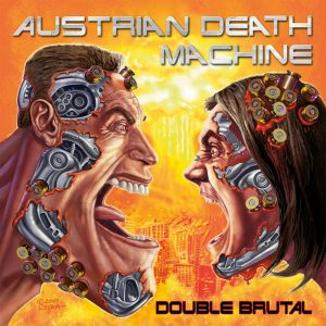 Austrian Death Machine - Double Brutal