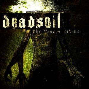 Deadsoil - The Venom Divine