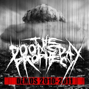 Doomsday Prophecy - Demos 2010-2011