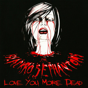 Black Rose Phantoms - Love You More Dead