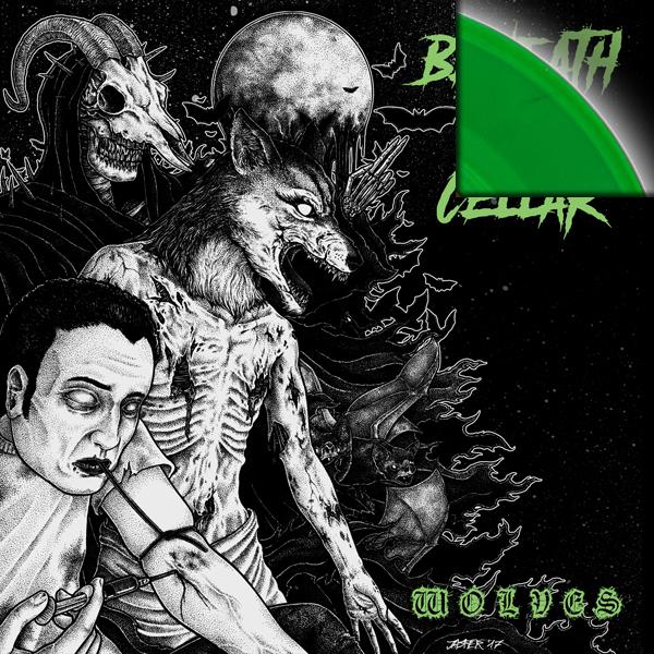 "Beneath the Cellar - Wolves 7"" (Green Vinyl)"