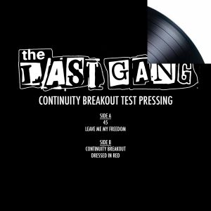 """Last Gang - Continuity Breakout 7"""" Test Pressing"""