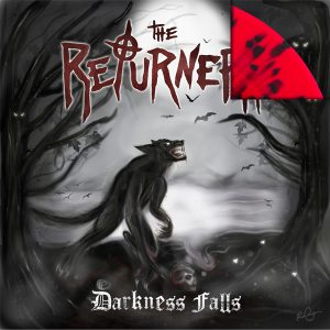 """The Returners - Darkness Falls 7"""" on Red Vinyl"""