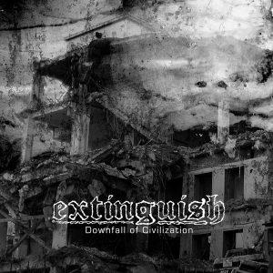 Extinguish - Downfall of Civilization