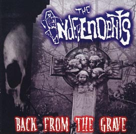 The Independents - Back From the Grave