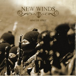 New Winds - Arm the Spirit CD