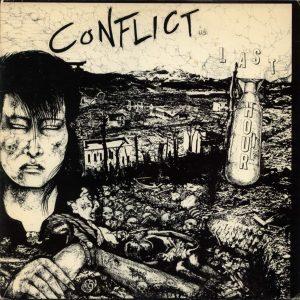 Conflict - Last Hour LP