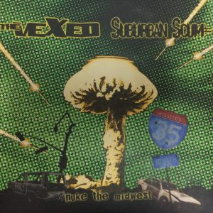 The Vexed / Suburban Scum - Nuke the Midwest 7""