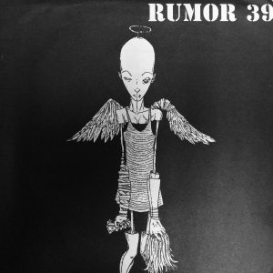 Rumor 39 - Get Out Go Home