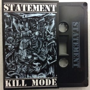 Statement - Kill Mode Cassette