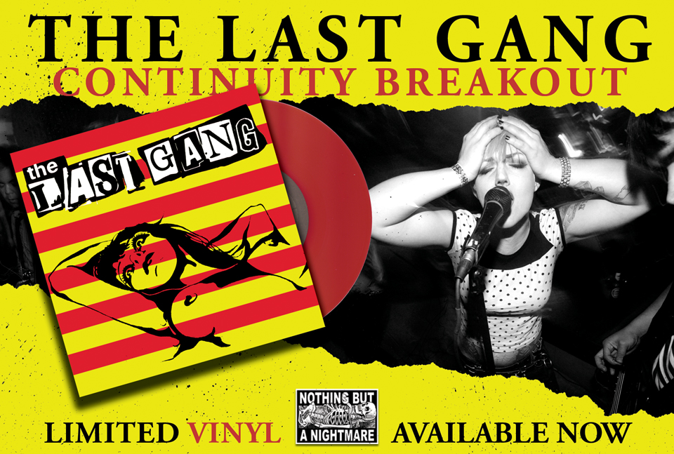 The Last Gang, Continuity Breakout on Colored Vinyl