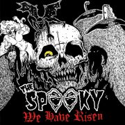 The Spooky - We Have Risen