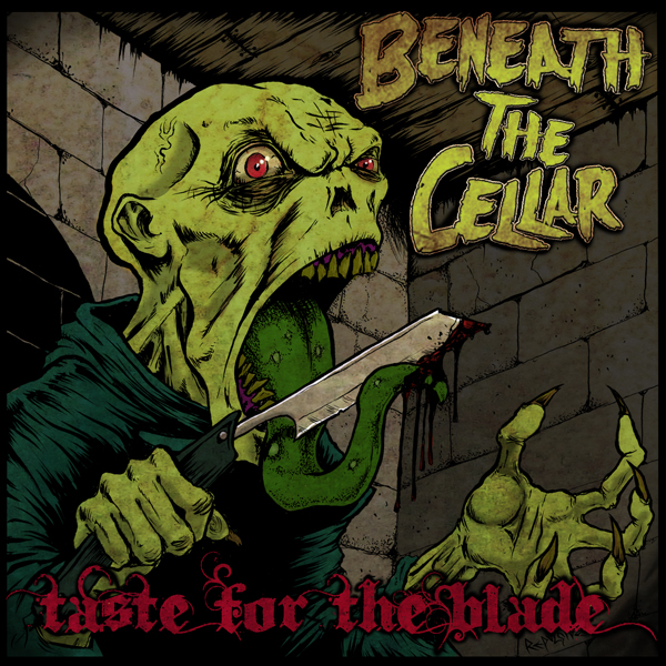 "Beneath The Cellar ""Taste for the Blade"" CD"
