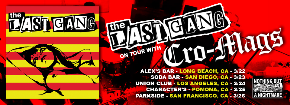 The Last Gang Tour with the Cro-Mags