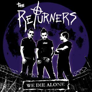 The Returners - We Die Alone (2008)