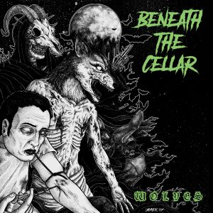 Beneath the Cellar - Wolves (Nightmare #25)