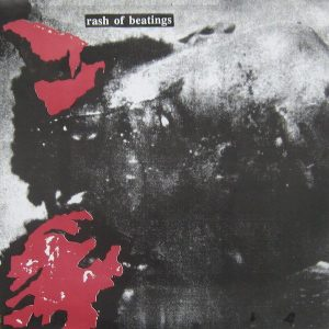 Rash of Beatings 7""