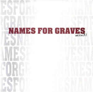 Names For Graves - Version 2.1 EP