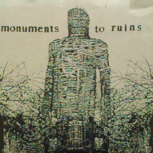 Monuments To Ruins