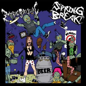 Zombie Ritual / Spring Break - Split 7""