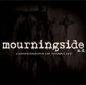 Mourningside - Confessions of Disbelief