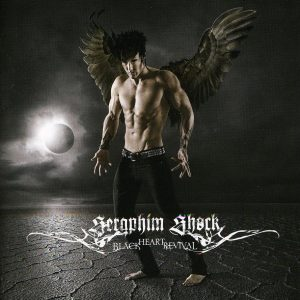 Seraphim Shock - Black Heart Revival