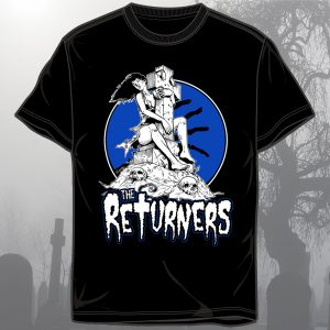 "The Returners ""Love Never Dies"" Shirt"
