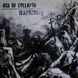 Age Of Collapse / Warscroll - Split Lp