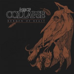 Age of Collapse - Burden of Beast LP