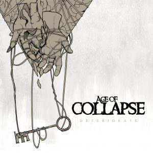 Age Of Collapse - Deteriorate