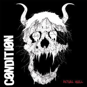 Condition - Actual Hell LP