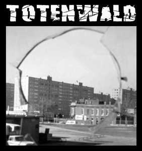 Totenwald - Wrong Place, Wrong Time