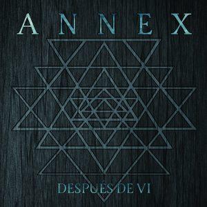 Annex - Después De Vi LP
