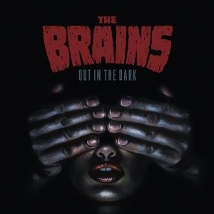 Brains - Out In The Dark