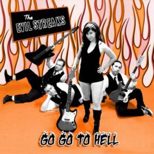 Evil Streaks - Go Go To Hell