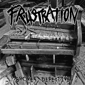 Frustration - Broken Defective