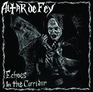 Altar Dey Fey - Echoes in the Corridor