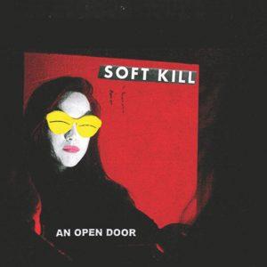 Soft Kill - An Open Door