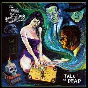 Evil Streaks - Talk To The Dead