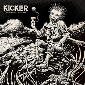 Kicker - Rendered Obsolete