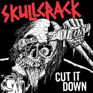 Skullcrack - Cut It Down