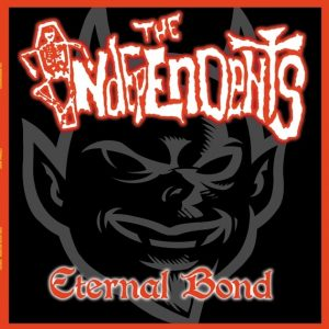 The Independents - Eternal Bond