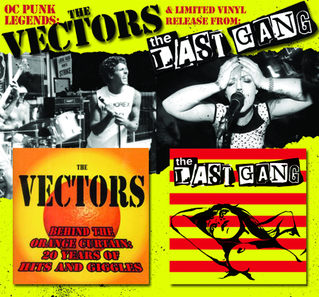 The Vectors and the Last Gang